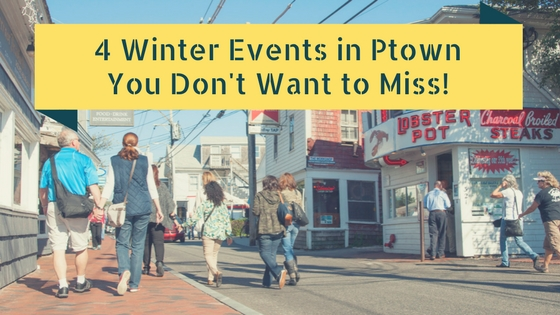 4 Winter Events in Ptown You Don't Want to Miss!